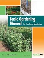 Basic Gardening Manual for Northern Manitoba