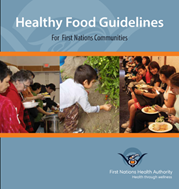 Healthy Food Guidelines for First Nations Communities