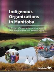 Indigenous Organizations in Manitoba