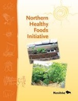 The Northern Healthy Foods Initiative